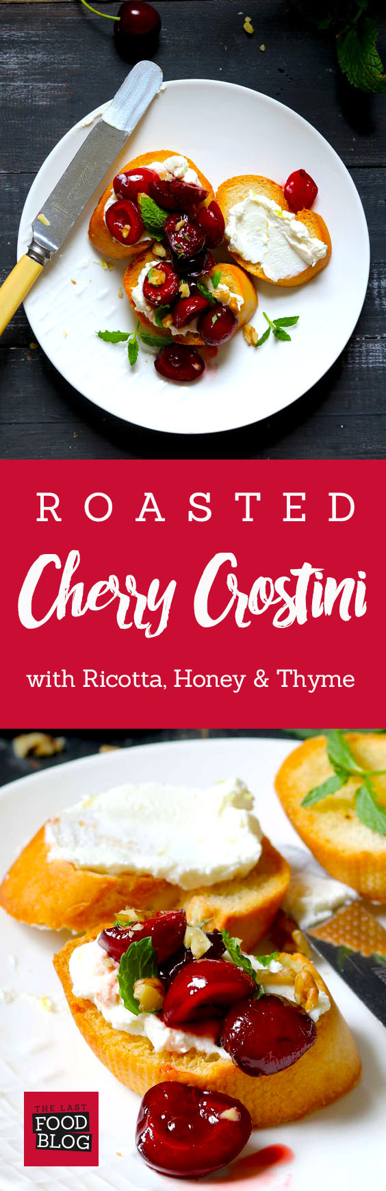 Roasted Cherry Crostini with Ricotta - thelastfoodblog.com