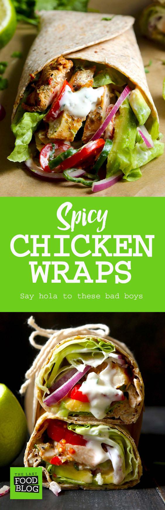 Spicy Chicken Wraps - thelastfoodblog.com