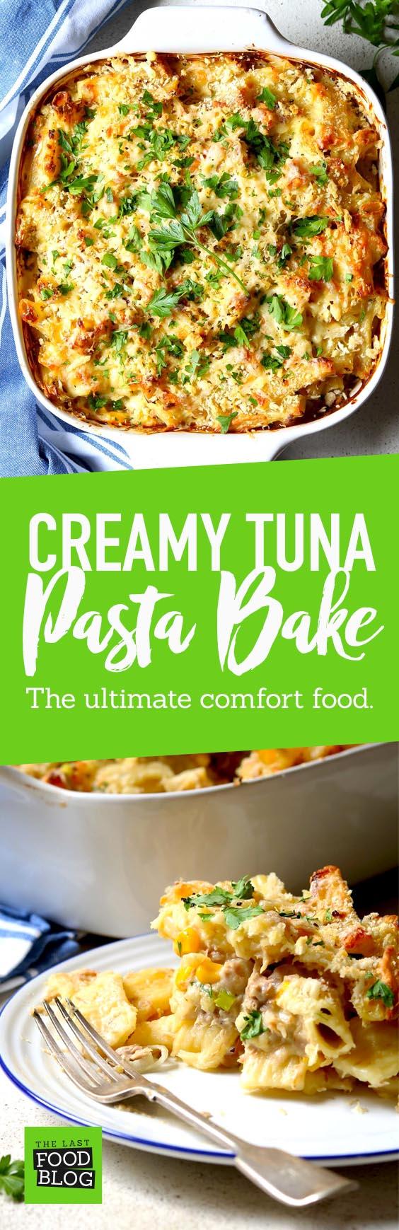 Creamy Tuna Pasta Bake - thelastfoodblog.com