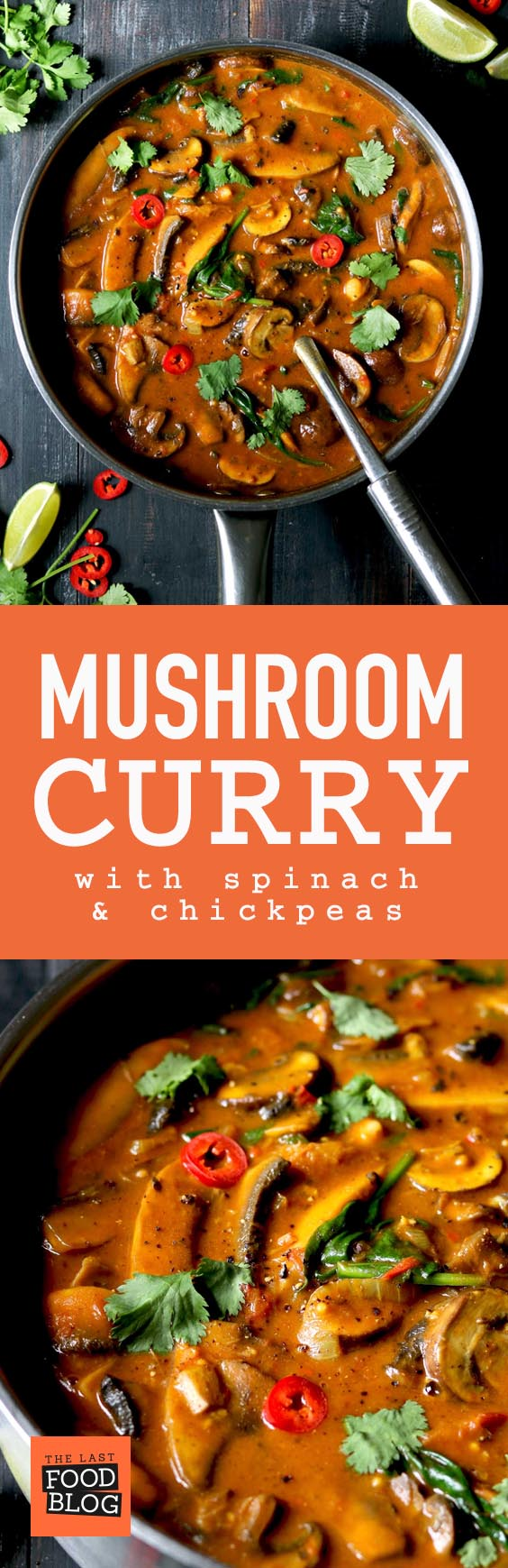 Mushroom Curry with Spinach & Chickpeas - thelastfoodblog.com
