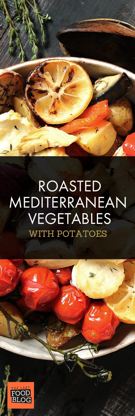 Roasted Mediterranean Vegetables with Potatoes - thelastfoodblog.com